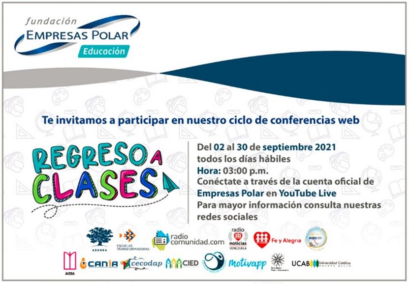 Fundación Empresas Polar genera alianzas para dictar conferencias sobre el regreso a clases - septiembre 1, 2021 6:44 am - NOTIGUARO - Entretenimiento