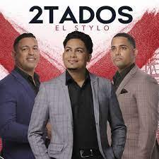 2Tados, uno de los conjuntos de merengue más destacados de República Dominicana - septiembre 6, 2021 3:02 am - NOTIGUARO - Entretenimiento